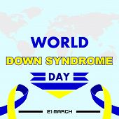 World Down Syndrom Day Banner With Blue And Yellow Heart Ribbon Sign Vector Design World Down Syndro poster