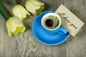 Bouquet And A Cup Of Coffee. Tulips And A Cup Of Coffee. Top View. Coffee And A Note I Love You. Ins poster