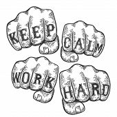 Keep Calm Work Hard Words Tattoo On Fists Font Sketch Engraving Vector Illustration. Scratch Board S poster