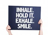 picture of exhale  - Inhale Hold It Exhale Smile card isolated on white - JPG