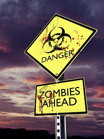 pic of hazardous  - Danger Zombies ahead weathered bio hazard warning sign with blood - JPG