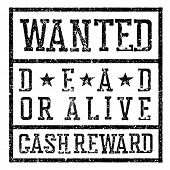 Wanted poster. Design template aging texture. Distressed  Raster illustration. Grunge styled stamp poster