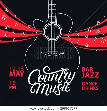 poster of Country Music Hand Written Lettering And Guitar Poster. Typography Poster For Cards, Events, Music F
