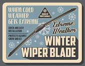 Car Winter Wiper Blades, Auto Service Center Vintage Poster. Vector Vehicle Windshield Scrapers, Aut poster