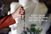 Inspirational Motivational God Quote- Keep Calm. You May Be Weak But God Is Strong. With A Young Wom poster