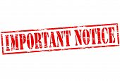 pic of significant  - Rubber stamp with text important notice inside vector illustration - JPG