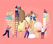 Tiny Characters On Ladders Decorate Ice Cream. Summer Time Food, Delicious Sweet Dessert, Cold Meal. poster