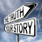 picture of honesty  - telling the truth or tell your true story stop lying no lies search my own real stories - JPG