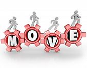 The word Move in gears with a workforce or team of people walking forward to symbolize progress, act