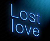 image of lost love  - Illustration depicting an illuminated neon sign with a lost love concept - JPG