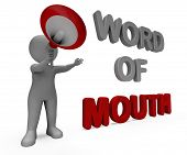 Word Of Mouth Character Shows Communication Networking Discussing Or Buzz