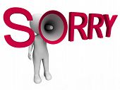stock photo of apologize  - Sorry Hailer Showing Apology Apologize And Regret - JPG