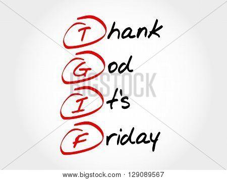 Tgif Thank God Its Friday