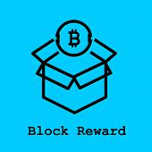 Block Chain Flat Icon. Block Reward Symbol. Vector Illustration. Block Chain Technology Concept. poster