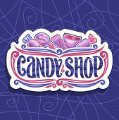 Vector Logo For Candy Shop, On Cut Paper Signage 5 Wrapped Sweets In Pink And Blue Plastic Package,  poster