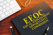 Equal Employment Opportunity Commission Eeoc On A Desk. poster