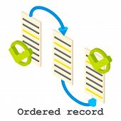 Ordered Record Icon. Isometric Illustration Of Ordered Record Vector Icon For Web poster