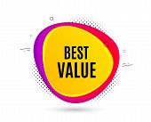 Best Value. Banner Text Shape. Special Offer Sale Sign. Advertising Discounts Symbol. Geometric Vect poster