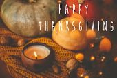 Happy Thanksgiving Text Sign, Season Greeting Card. Pumpkins, Candle, Golden Lights ,autumn Leaves,  poster