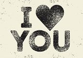 I Love You. Valentine Greeting Card. Heart Symbol Typographical Vintage Style Grunge Poster Design W poster