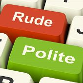 stock photo of polite  - Rude Polite Keys Meaning Good Bad Manners - JPG