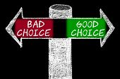 Постер, плакат: Opposite Arrows With Bad Choice Versus Good Choice