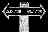 picture of opposites  - Opposite arrows with Old Job versus New Job words. Hand drawing with chalk on blackboard. Choice conceptual image - JPG