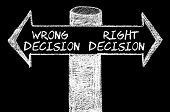 picture of opposites  - Opposite arrows with Wrong Decision versus Right Decision - JPG