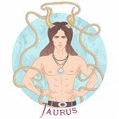Zodiac. Vector Illustration Of The Astrological Sign Of Taurus As A Beautiful Man With A Naked Torso poster