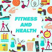 Fitness And Health Flat Poster With Icons Of Healthy Lifestyle Diet Food Weight Loss Daily Workouts  poster