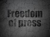 Political Concept: Black Freedom Of Press On Grunge Textured Concrete Wall Background poster