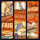 Vintage Bookshop Or Rare Books Fair Sketch Banners. Vector Design Of Old Vintage Literature Books An poster