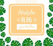 Blog Inscription. Design Template For Lifestyles Blogging. Illustration With Place For Text. Trendy  poster