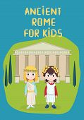 Ancient Rome For Children Vector Illustration With Temple, Girl And Boy Wearing Ancient Costume, For poster