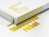 Industry Concept: Closed Book With Gold Industry Building Icon And Text Industrial Robot On Floor, W poster
