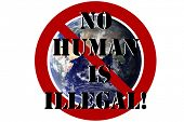 Earth with International No Symbol and text reading No One World Order Represents people rejecting poster