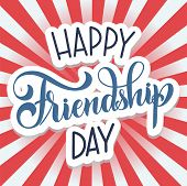 Friendship Day Hand Drawn Lettering. Vector Elements For Invitations, Posters, Greeting Cards. T-shi poster