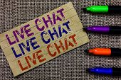 Handwriting Text Writing Live Chat Live Chat Live Chat. Concept Meaning Talking With People Friends  poster