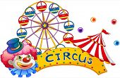 picture of circus clown  - Illustration of a signage at the circus with a clown on a white background - JPG