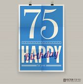 Happy birthday poster, card, seventy-five years old.