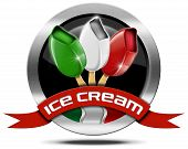stock photo of italian flag  - Metal icon or symbol with italian flag red ribbon and three ice creams with stick - JPG