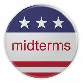 Usa Politics News Badge: Midterms Button With Us Flag, 3d Illustration, Isolated Against White Backg poster