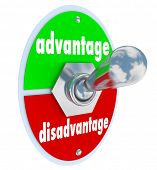 stock photo of disadvantage  - The words Advantage and Disadvantage on a toggle switch or lever to illustrate the difference or unique edge in a competition or marketplace with many choices - JPG