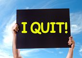 picture of quit  - I Quit card with sky background - JPG