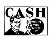 Cash When You Need It 3 - Retro Ad Art Banner