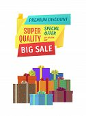 Big Sale For Public Holidays Banner. Premium Discount For Super Quality Products, Gifts And Presents poster