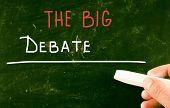 pic of debate  - The Big Debate concept handwritten with chalk on a backboard - JPG