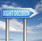foto of wise  - right decision choice correct way to choose wise choice sign - JPG