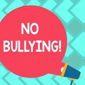 Text Sign Showing No Bullying. Conceptual Photo Forbidden Abuse Harassment Aggression Assault Blank  poster