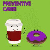 Writing Note Showing Preventive Care. Business Photo Showcasing Health Prevention Diagnosis Tests Me poster